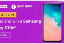 AMAZON 11 AUGUST QUIZ ANSWERS Samsung Galaxy S10e