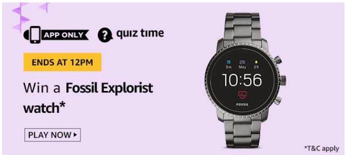 amazon today quiz answers Fossil Explorist Watch